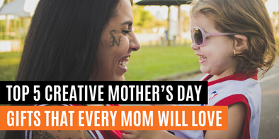 Top 5 Creative Mother's Day Gifts That Every Moms Will Love