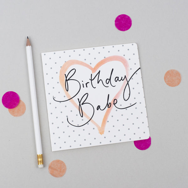 'Birthday Babe' Hand Lettering Polka Dot Heart Card