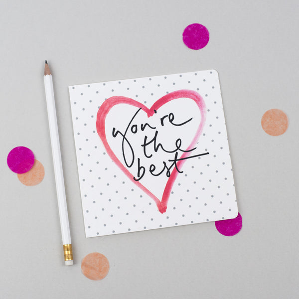'You're the Best' Hand Lettering Polka Dot Heart Card