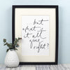 But What If It All Goes Right?' Handwritten Script Print - A4 or A3 Monochrome Art Print