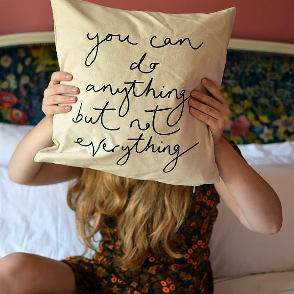 'You Can Do Anything But Not Everything' Hand Lettered Flock Print Cushion Cover