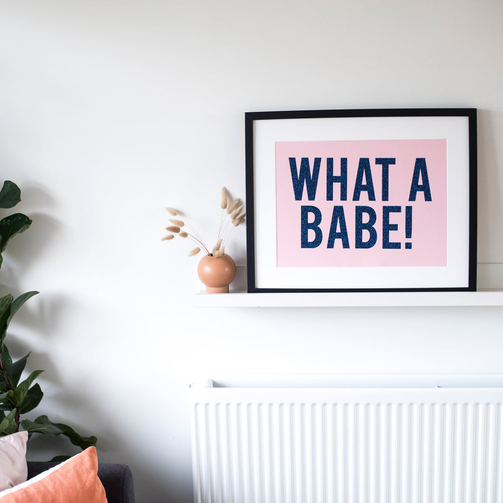 'What a Babe!' - Glitter Print Wall Art