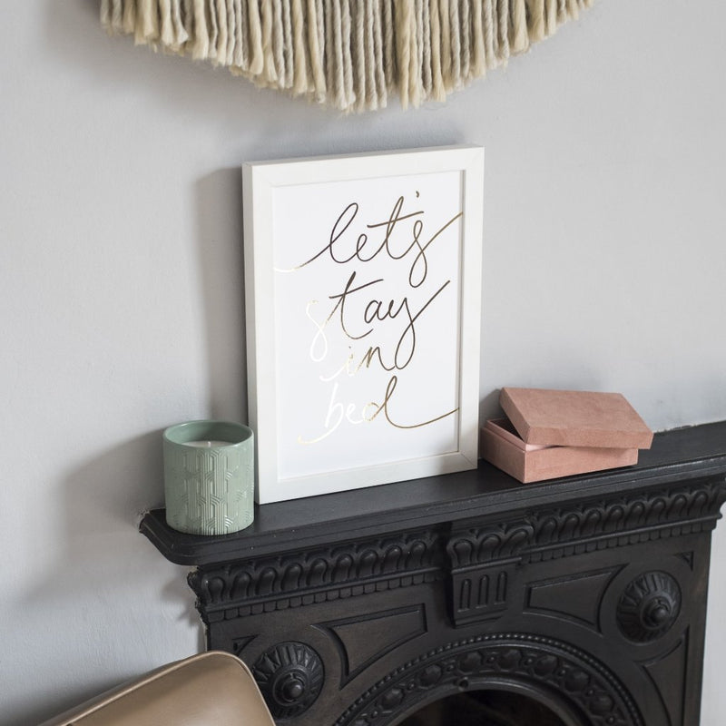 Gold Foil 'Let's Stay in Bed' Handwritten Script Print