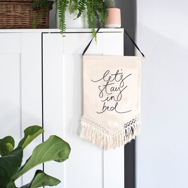 'Lets Stay In Bed' - Velvet Flock Printed Macrame Banner