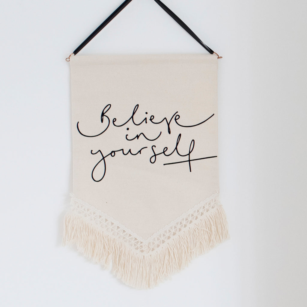 'Believe in Yourself' - Fringe Trim Banner