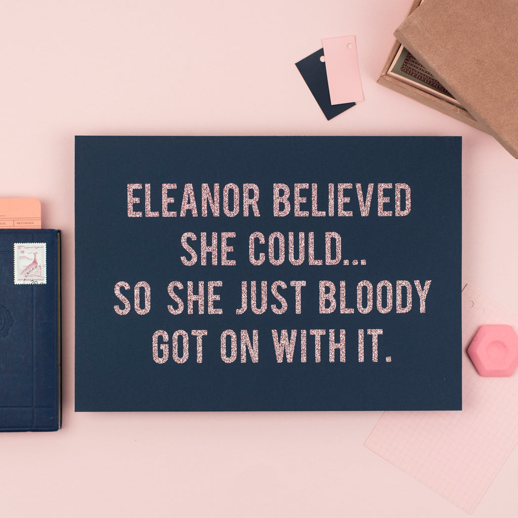 Personalised Name 'Believed She Could... So She Bloody Got On With It' - Glitter Wall Art