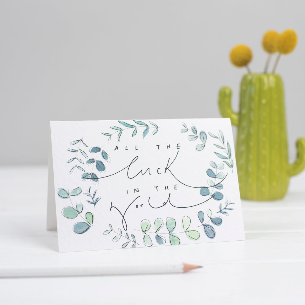'All The Luck In The World' Botanical Watercolour Hand Lettering Good Luck Card