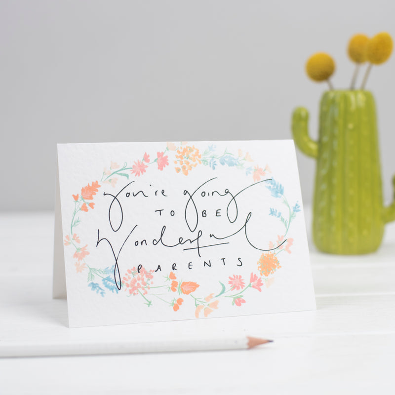 'You're Going To Be Wonderful Parents' Floral New Baby Card