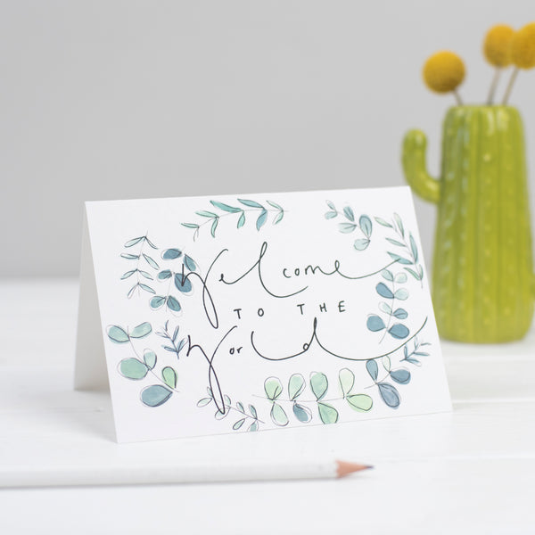 'Welcome To The World' Botanical Watercolour Hand Lettering New Baby Card