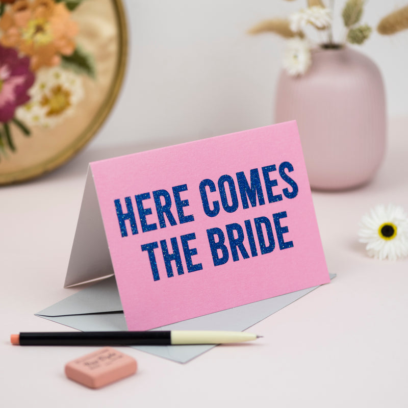 'Here Comes the Bride' Greetings Card - Biodegradable Glitter