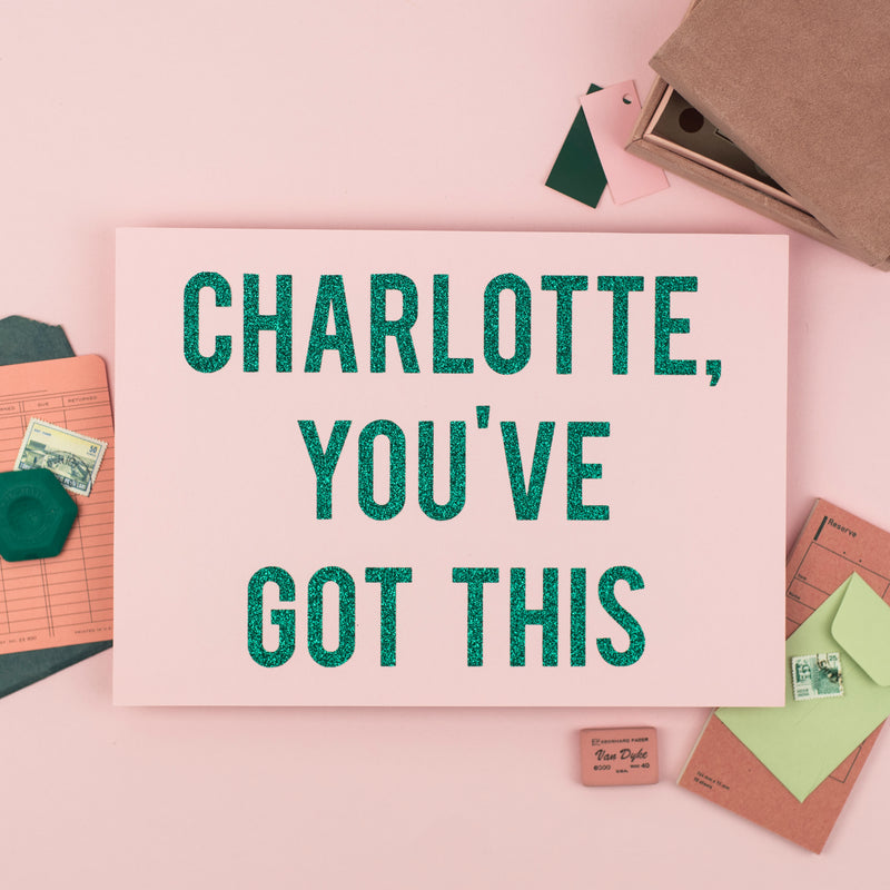 Personalised Name 'You've Got This' - Glitter Wall Art