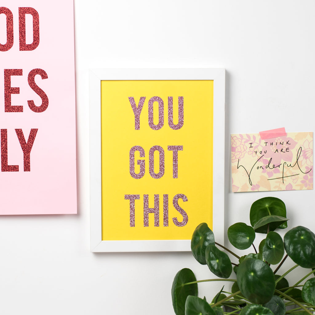 'You Got This' -  Glitter Print Wall Art