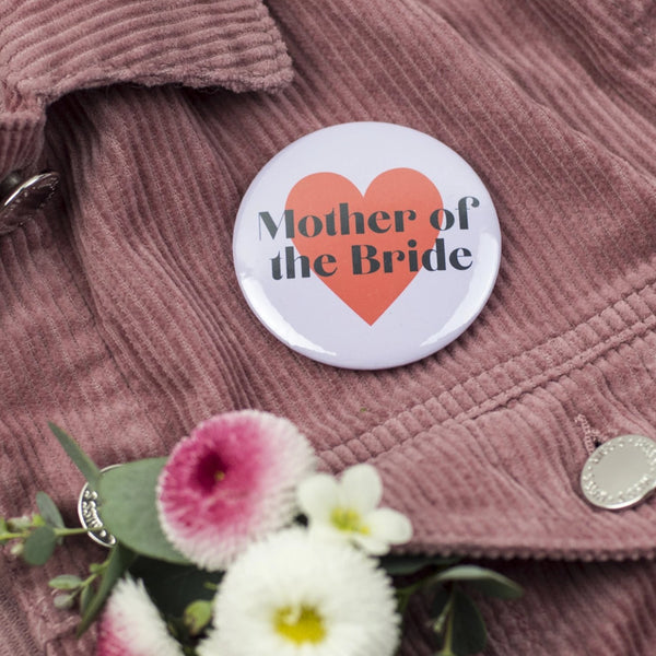 'Mother of the Bride' or Groom Heart Hen Party Badge