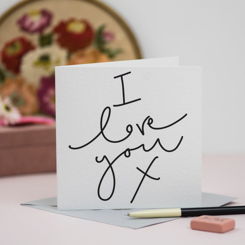 'I Love You X' Hand Lettered Card