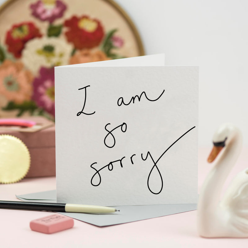 'I am So Sorry' Hand Lettered Card