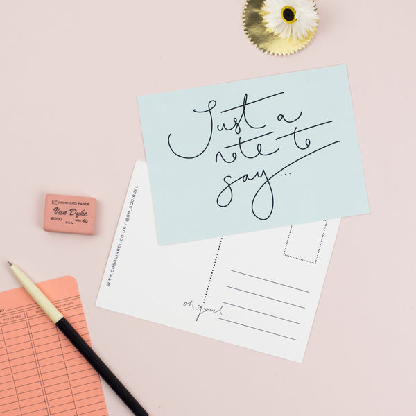 'Just a Note to Say...' Hand Lettered Postcard
