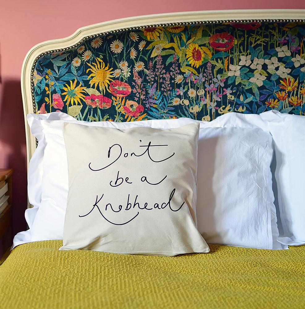 'Don't Be A Knobhead' Hand Lettered Flock Print Cushion Cover
