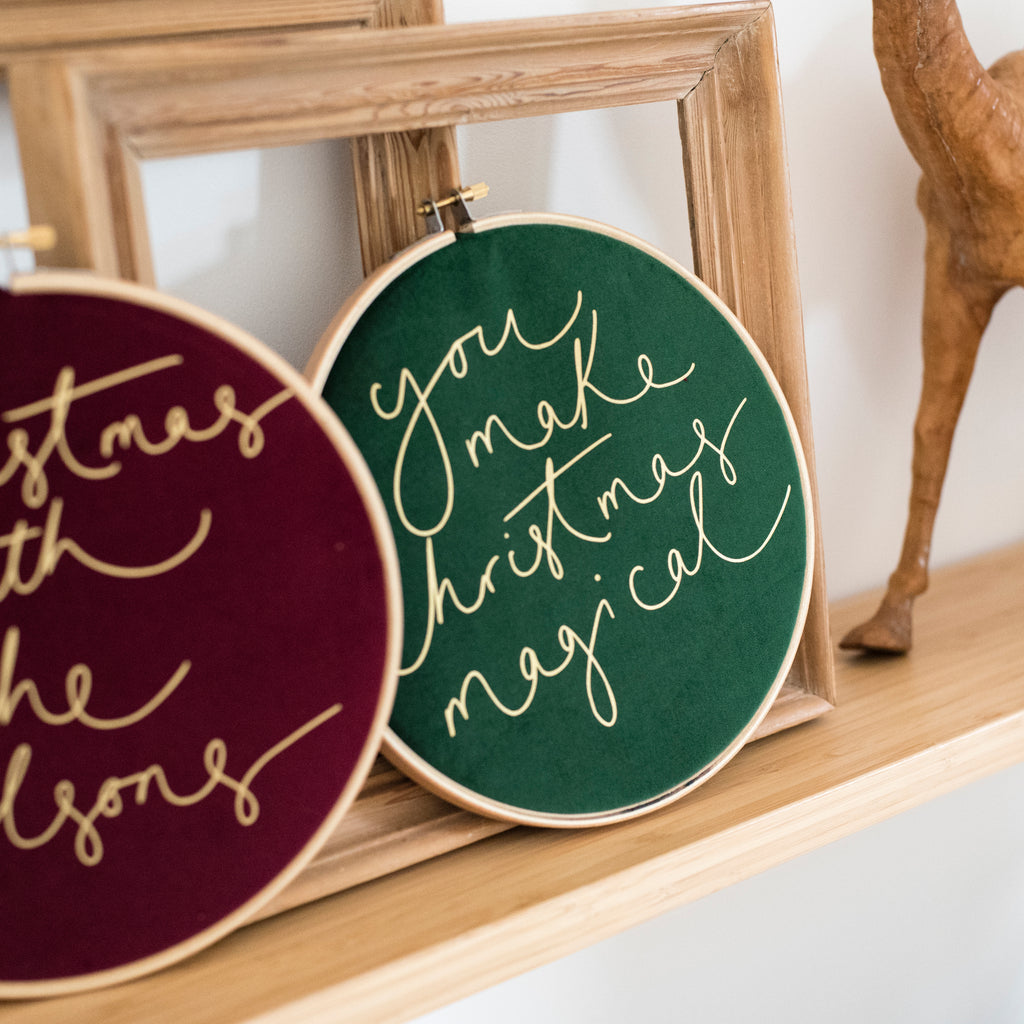 PREORDER - 'You Make Christmas Magical' - Christmas Velvet Hoop - Large Size
