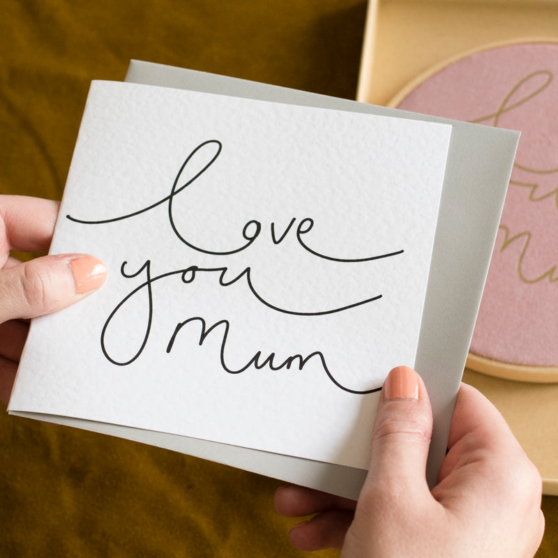 'Love You Mum' Simple Hand Lettered Mother's Day Card