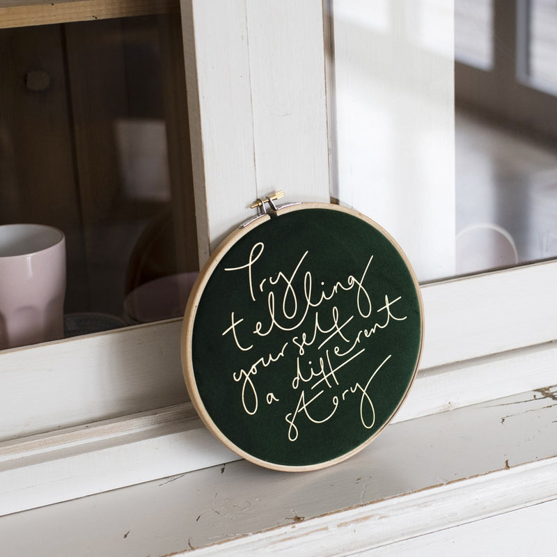 PREORDER - 'Try Telling Yourself a Different Story' Velvet Hoop - Large Size