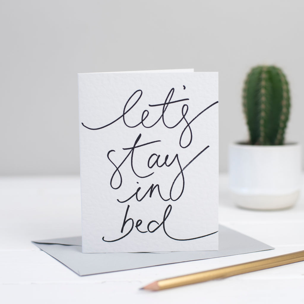 'Let's Stay in Bed' Hand Lettering Card