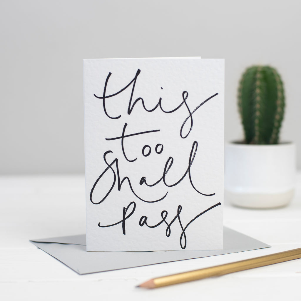 'This Too Shall Pass' Hand Lettering Card