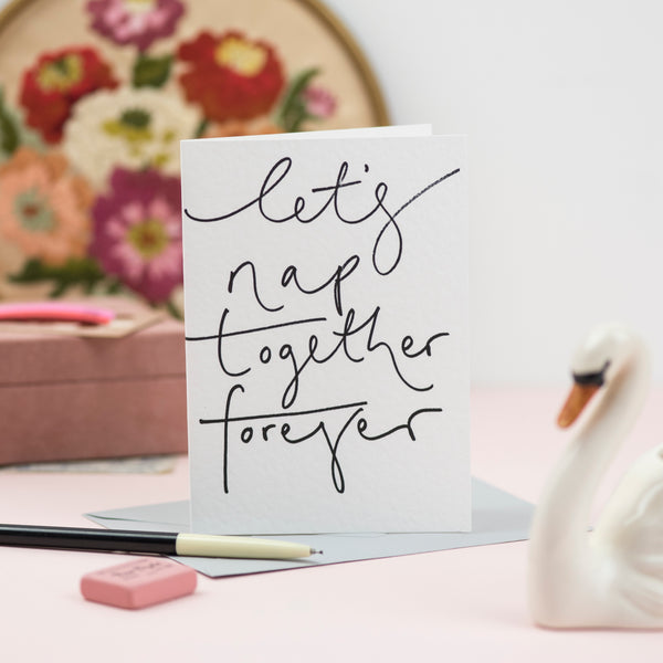 'Let's Nap Together Forever' Hand Lettering Card