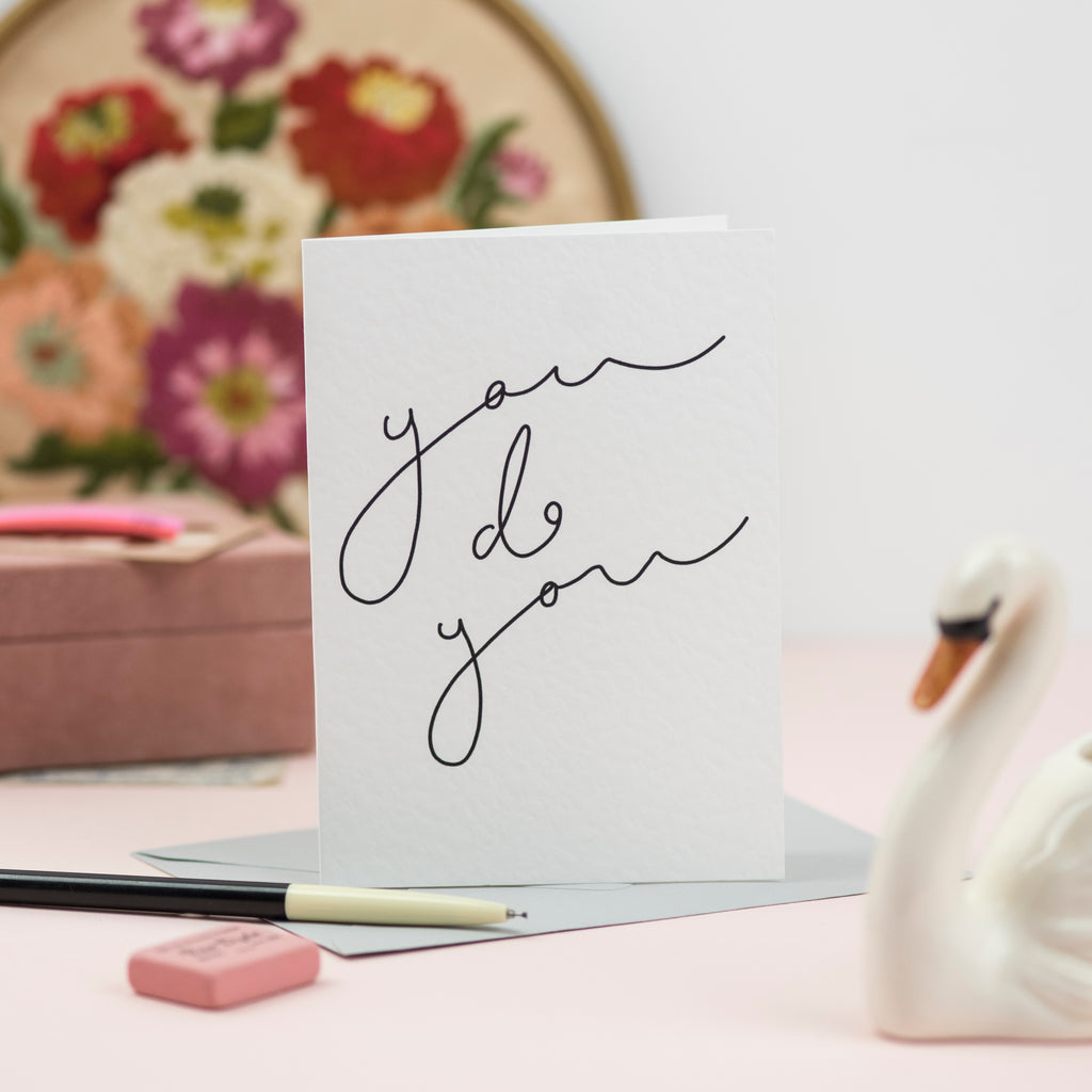 'You Do You' Hand Lettering Card