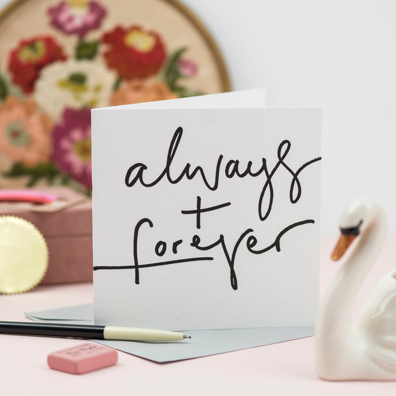 'Always + Forever' Hand Lettered Card
