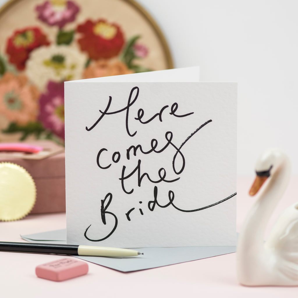'Here Comes The Bride' Hand Lettering Card