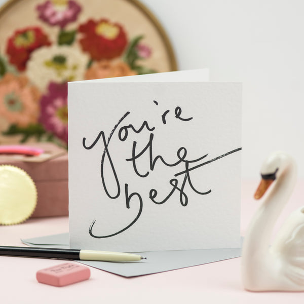 'You're The Best' Hand Lettering Card