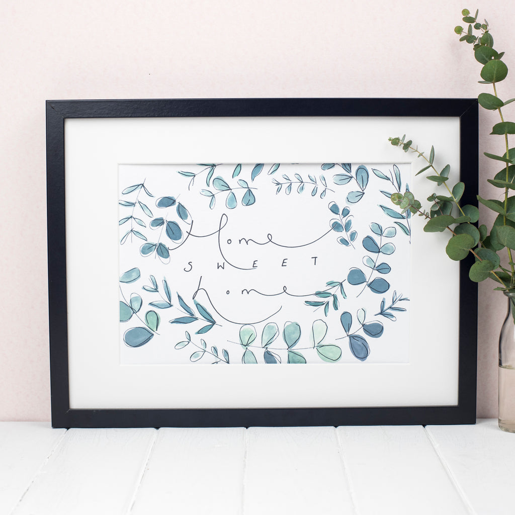 'Home Sweet Home' Botanical Watercolour A4 Hand Lettering Print