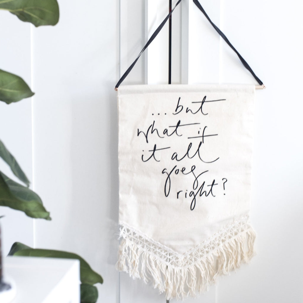 '... But What If It All Goes Right?' - Fringe Trim Banner