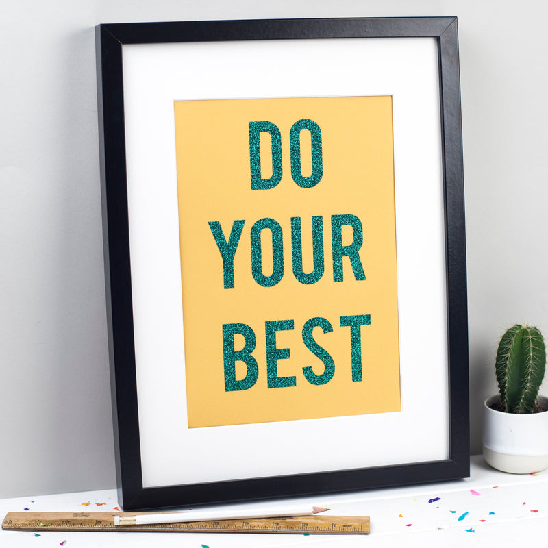 'Do Your Best' - Motivational Glitter Print