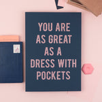 'You Are as Great as a Dress With Pockets' - Glitter Print Wall Art