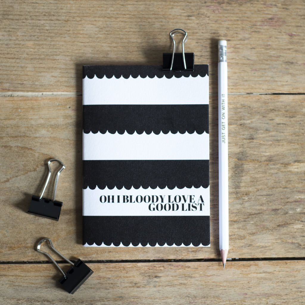 'Oh I Bloody Love a Good List' - Pocket Notebook