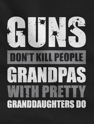 Guns Don't Kill Grandpas With Pretty Granddaughters Do 100% Cotton T-shirt  Father's Day Grandpa Funny Gift