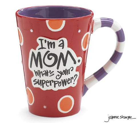 I'm A Mom, What's Your SuperPower? 12oz Coffee Mug Mother's Day Gift Thank you
