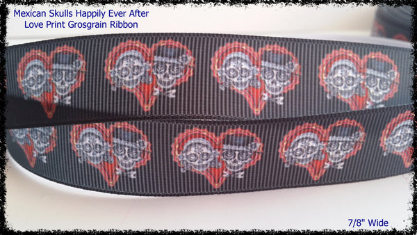 "Mexican Skulls Happily In Love Couple Halloween Printed Grosgrain Ribbon 7/8"" Wide az166 Valentine's Day Love"
