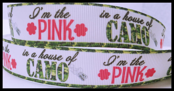 Im the Pink in the House of Camo Printed Grosgrain Ribbon 7/8