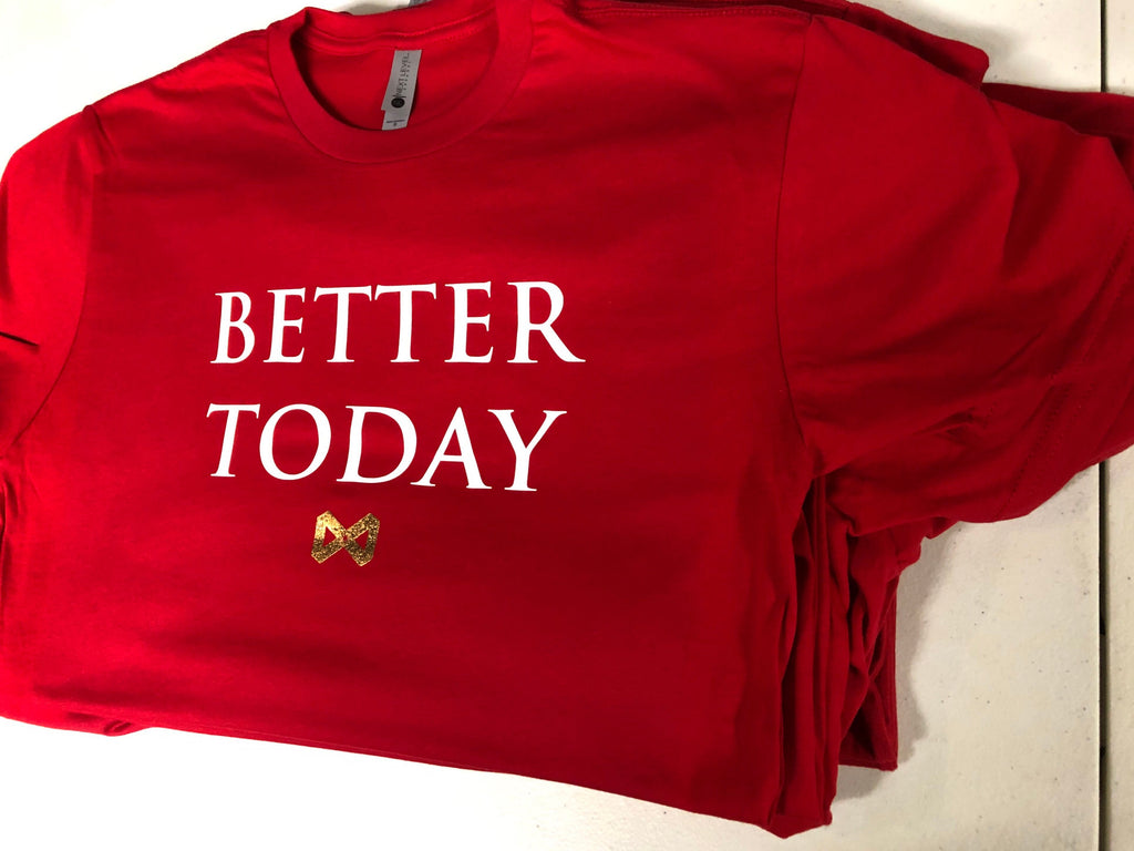 Women's Better Today T-shirt - Infinite Reminders