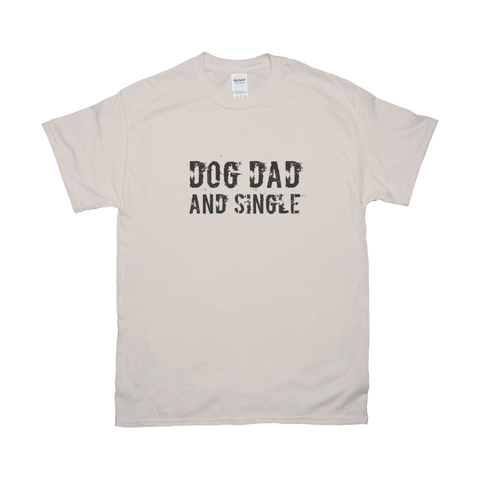 Image of Dog dad and single T-Shirts