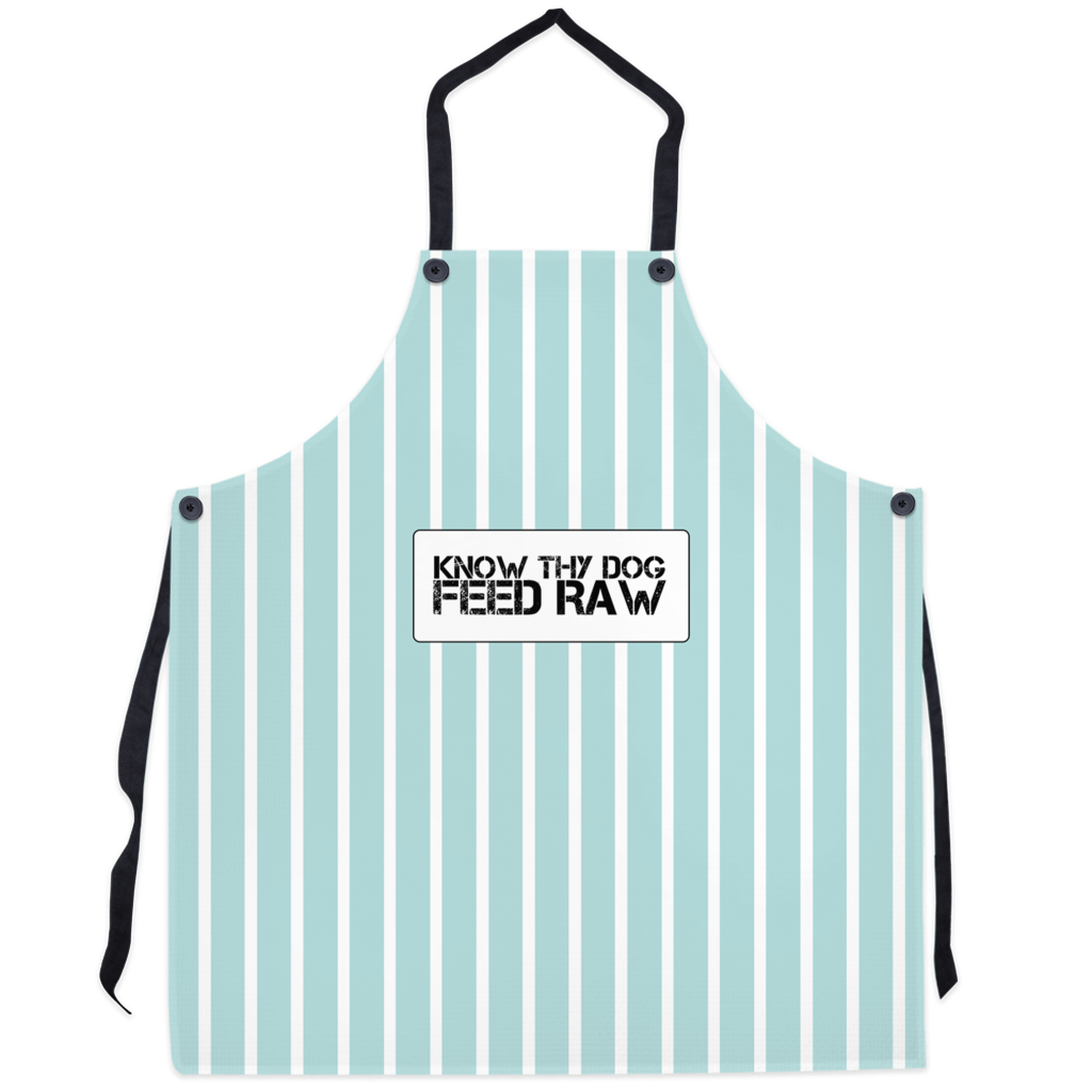 Aprons Know Thy Dog Feed raw
