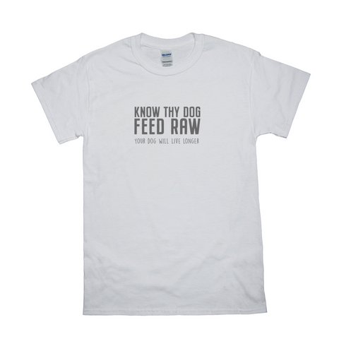 Image of Know Thy Dog Feed Raw T-Shirts