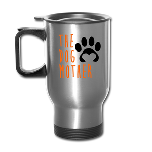 The Dog Mother Travel Mug