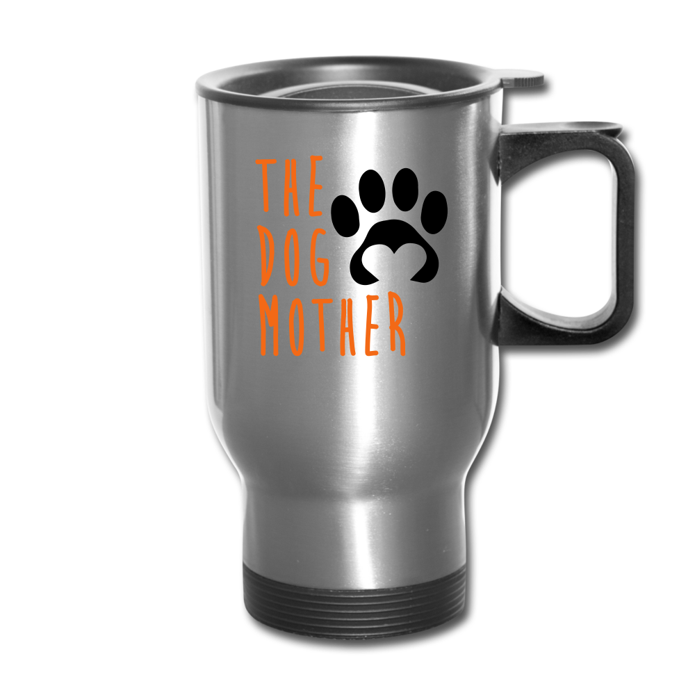 The Dog Mother Travel Mug - silver