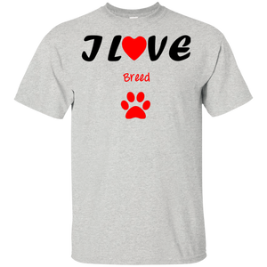 I love (add your favorite breed) 100% cotton shirt