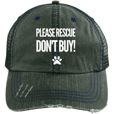 Please Rescue Don't Buy - Distressed Unstructured Trucker Cap