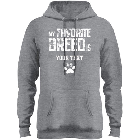 Image of My Favorite Breed is (insert your breed) Fleece Pullover Hoodie