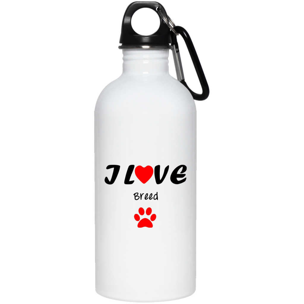 I love [insert your text] oz. Stainless Steel Water Bottle